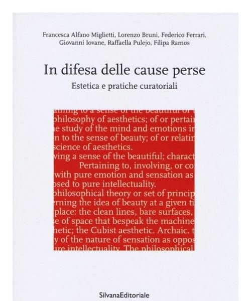 ACCADEMIA DI BRERA | IN DEFENCE OF LOST CAUSES