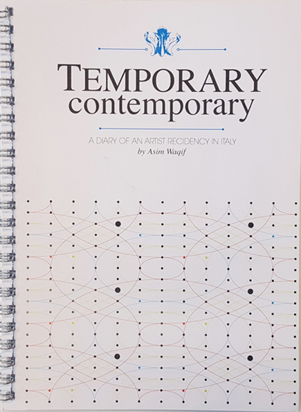 RESIDENZA| TEMPORARY CONTEMPORARY – A diary of an artist residency in Italy